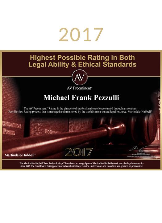 2017 Award honoring Michael Pezzulli for AV Preeminent Rating for Legal Ability and Ethical Standards