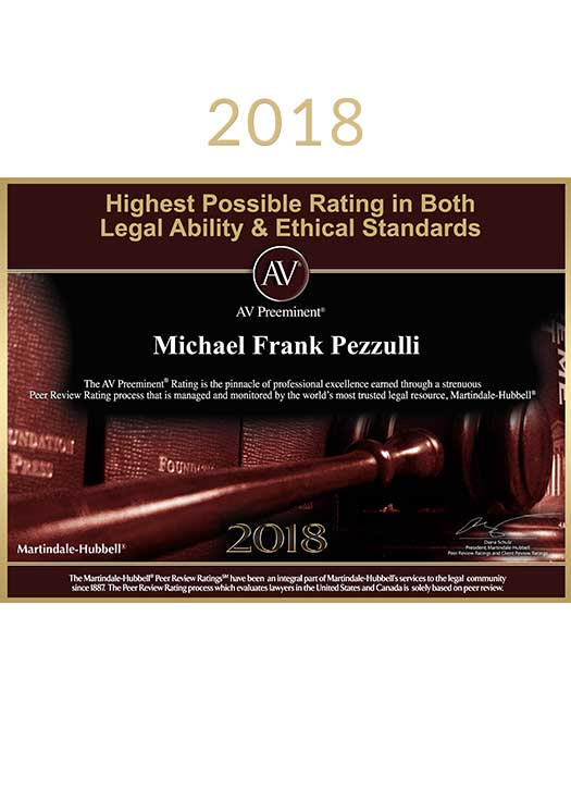 2018 Award honoring Michael Pezzulli for AV Preeminent Rating for Legal Ability and Ethical Standards